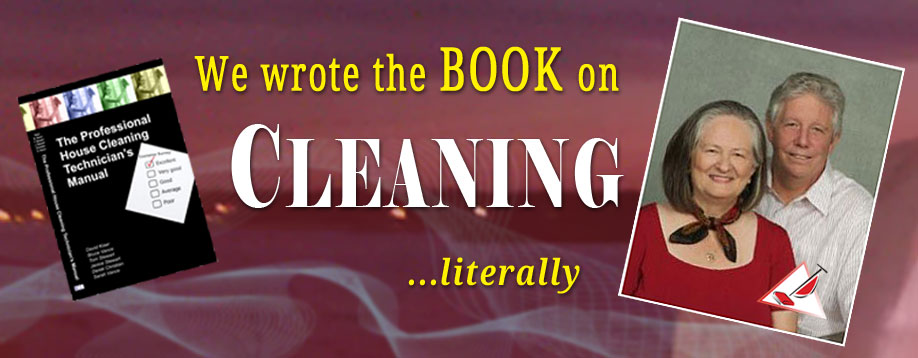 We wrote the book on cleaning… literally