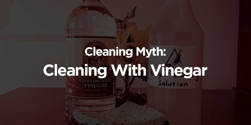 Tremendous Cleaning Myth Cleaning With Vinegar Is The Right Choice Uwap Interior Chair Design Uwaporg
